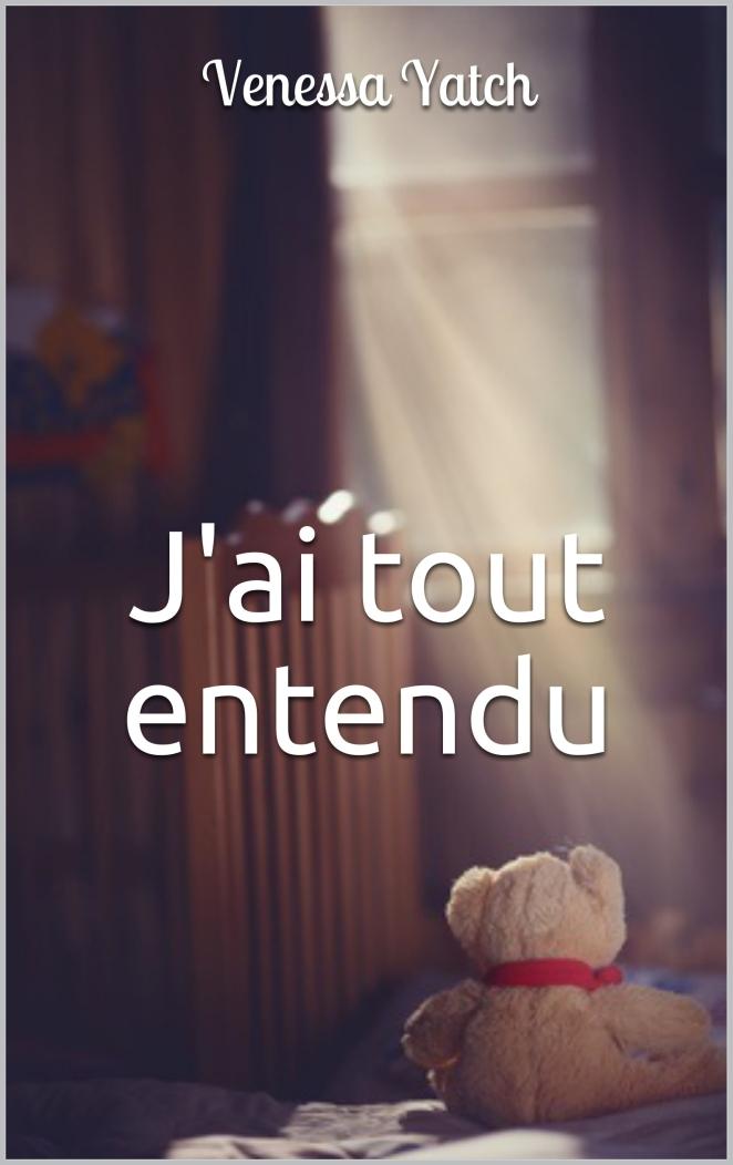 j'ai_tout_entendu_couv
